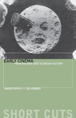 Early Cinema by Simon Popple