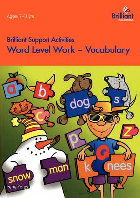 Word Level Work - Vocabulary by Irene Yates