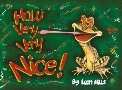 How Very Very Nice! by Leon Hills