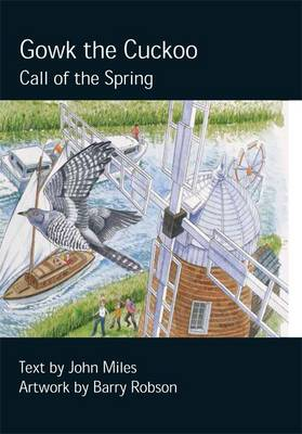 Gowk the Cuckoo Call of the Spring by John Miles
