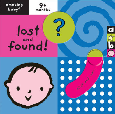 Amazing Baby: Lost and Found by Emma Dodd, Beth Harwood