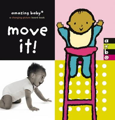 Move It! Amazing Baby by Emma Dodd