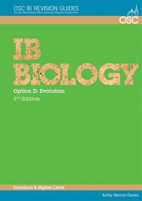 IB Biology - Option D: Evolution Standard and Higher Level by Ashby Merson-Davies
