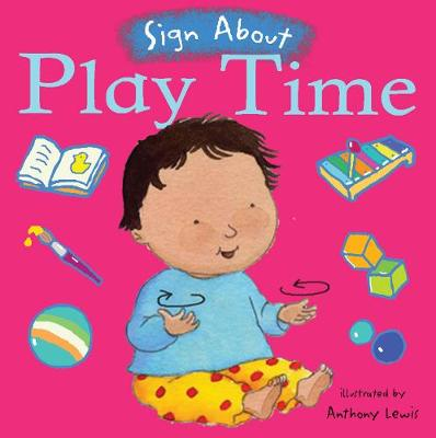 Play Time BSL (British Sign Language) by Anthony Lewis