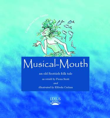 Musical-Mouth by Fiona Scott