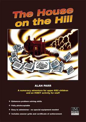The House on the Hill A Numeracy Adventure for Upper KS2 Children by Alan Parr