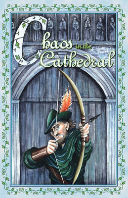 Chaos in the Cathedral by Mark Bartholomew