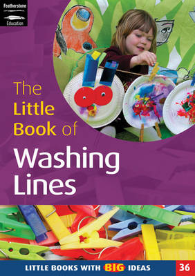 The Little Book of Washing Lines Creating Lines of Learning by Melanie Roan, Marion Taylor