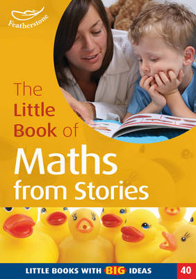 The Little Book of Maths from Stories Little Books with Big Ideas by Neil Griffiths