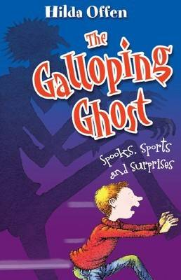 The Galloping Ghost by Hilda Offen