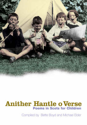 Anither Hantle O Verse Poems in Scots for Children by Bette Boyd