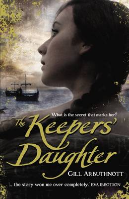 The Keepers' Daughter by Gill Arbuthnott