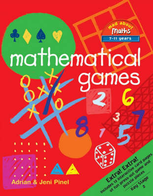 Mathematical Games Includes 12 interactive card pages of fun press-out game and puzzle pieces by Adrian Pinel, Jeni Pinel