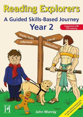 Reading Explorers Year 2 A Skills Based Journey by John Murray