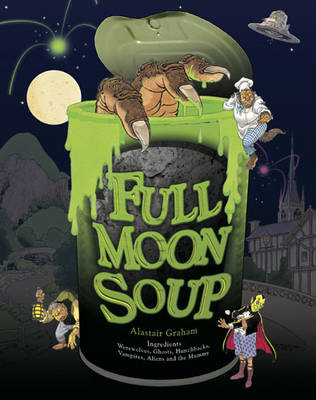 Full Moon Soup by Alastair Graham