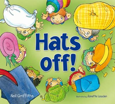 Hats Off! by Neil Griffiths