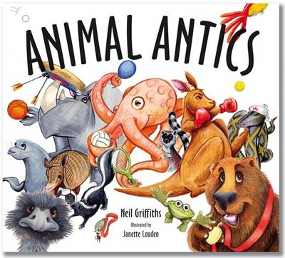 Animal Antics by Neil Griffiths