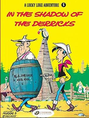 In the Shadow of the Derricks by Morris & Goscinny