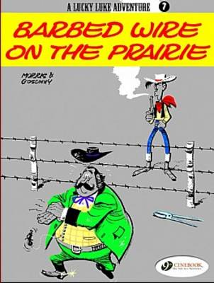 Barbed Wire on the Prairie by Morris, Goscinny
