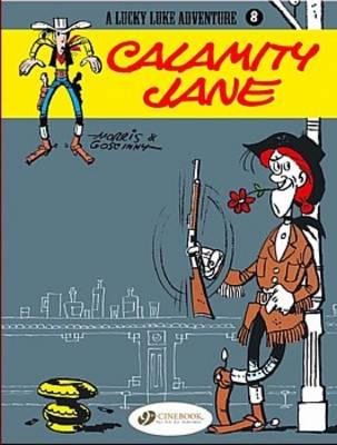 Lucky Luke Calamity Jane Calamity Jane by Goscinny