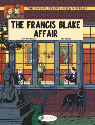 The Adventures of Blake and Mortimer The Francis Blake Affair by Jean van Hamme