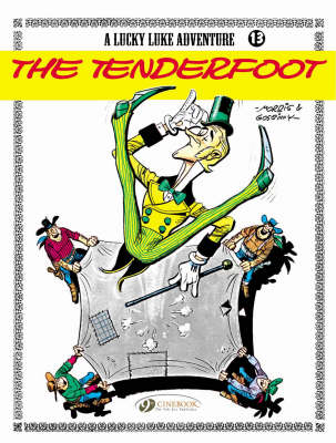 Lucky Luke The Tenderfoot Tenderfoot by Goscinny