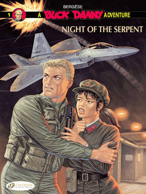 Buck Danny Night of the Serpent Night of the Serpent by Francis Bergese