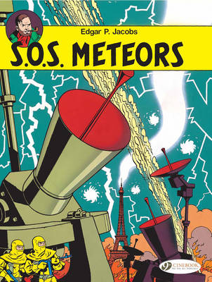 The Adventures of Blake and Mortimer S.O.S. Meteors by Edgar P. Jacobs