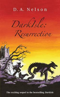 DarkIsle: Resurrection by D. A. Nelson