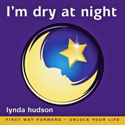 I'm Dry at Night by Lynda Hudson