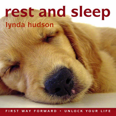 Rest and Sleep by Lynda Hudson