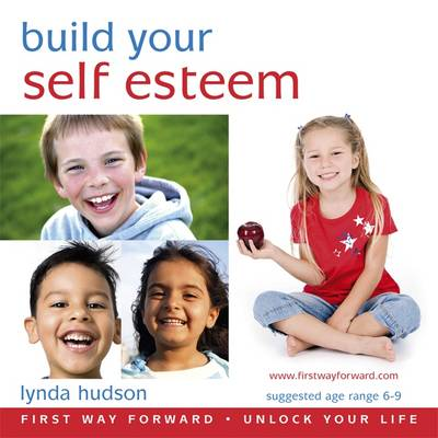 Build Your Self Esteem by Lynda Hudson