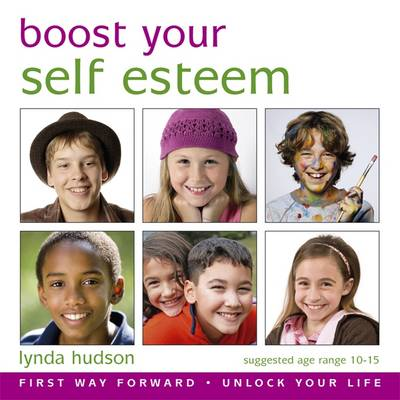Boost Your Self Esteem by Lynda Hudson