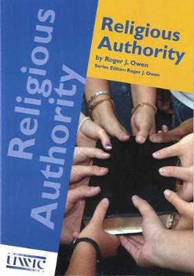 Religious Authority by Roger J. Owen