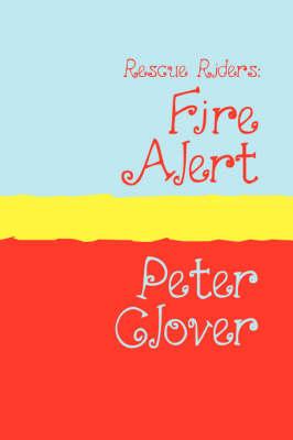 Fire Alert by Peter Clover