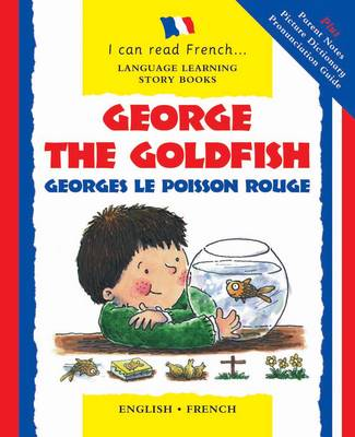 George the Goldfish Georges Le Poisson Rouge by Lone Morton