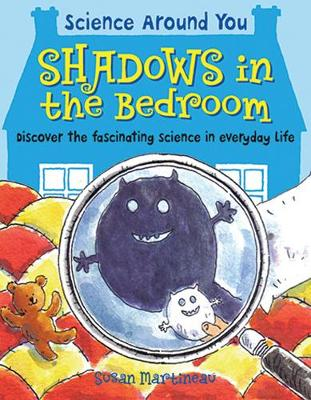 Shadows in the Bedroom by Susan Martineau