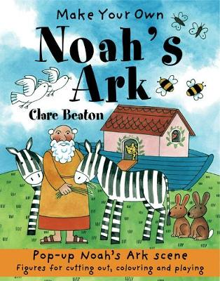 Make Your Own Noah's Ark by Clare Beaton