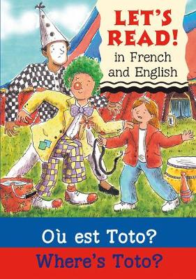 Where's Toto? Ou est Toto? by Elizabeth Laird