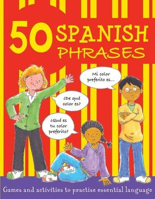 50 Spanish Phrases by Susan Martineau