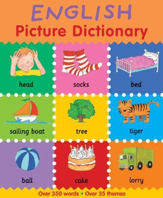 English Picture Dictionary by Catherine Bruzzone, Louise Millar