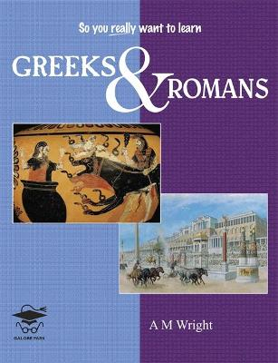 Greeks and Romans by A. M. Wright