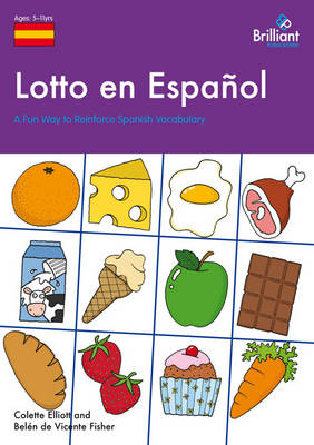 Lotto en Espanol A Fun Way to Reinforce Spanish Vocabulary by Colette Elliott, Belen de Vicente Fisher
