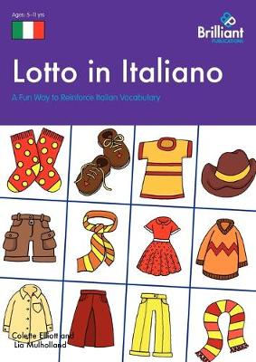 Lotto in Italiano A Fun Way to Reinforce Italian Vocabulary by Colette Elliott, Lia Mulholland