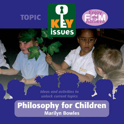 Philosophy for Children by Marilyn Bowles