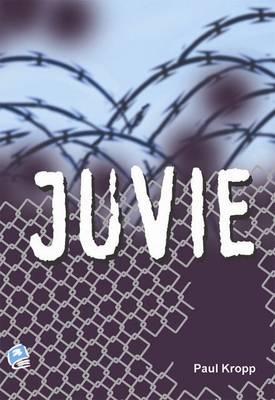 Juvie by Paul Kropp, Robert Corrigan