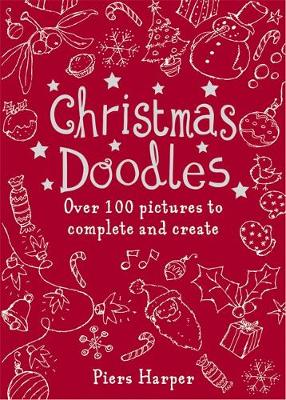 Christmas Doodles by Piers Harper