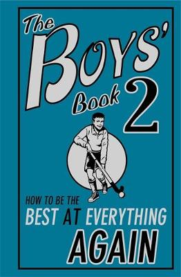 The Boys' Book 2 How to Be the Best at Everything Again by Martin Oliver