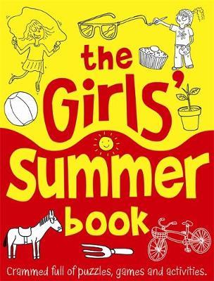 The Girls' Summer Book by Ellen Bailey