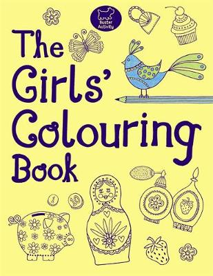 The Girls' Colouring Book by Jessie Eckel